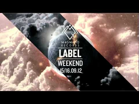 MAGMATIQ RECORDS LABEL WEEKEND!! [12/09/2012]